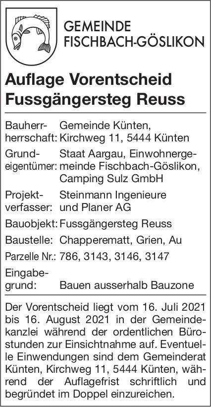 Fischbach-Göslikon - Gemeinde, Auflage Vorentscheid Fussgängersteg Reuss