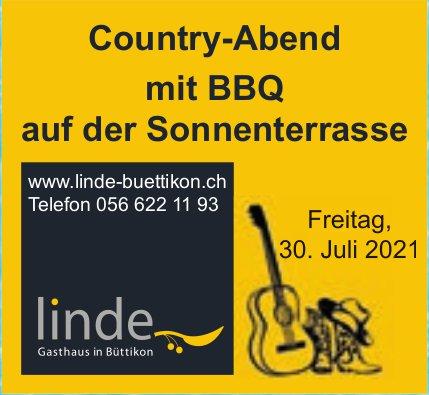 Country-Abend mit BBQ auf der Sonnenterrasse, 30. Juli, Gasthaus Linde, Büttikon
