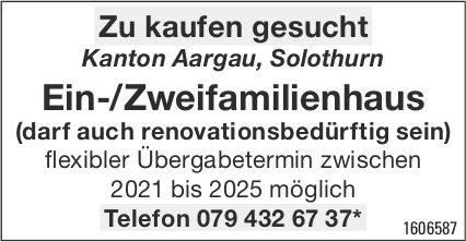 Ein-/Zweifamilienhaus, Kanton Aargau, Solothurn,  zu kaufen gesucht