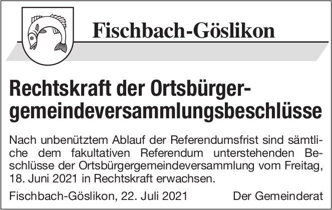 Fischbach-Göslikon - Rechtskraft der Ortsbürgergemeindeversammlungsbeschlüsse
