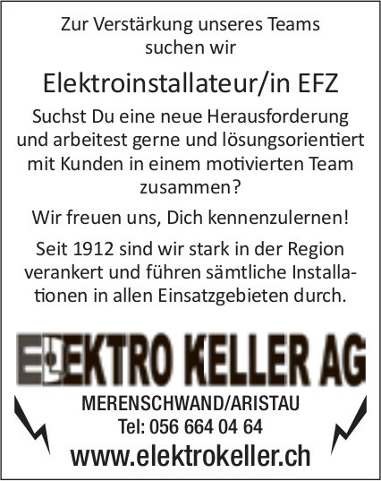 Elektroinstallateur/in EFZ, Elektro Keller AG, Merenschwand/Aristau, gesucht