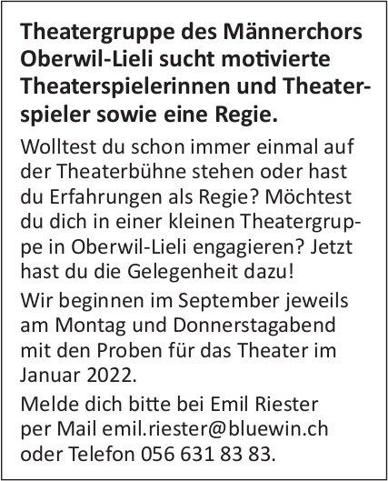 Motivierte Theaterspielerinnen und Theaterspieler sowie eine Regie, Theatergruppe des Männerchors, Oberwil-Lieli, gesucht