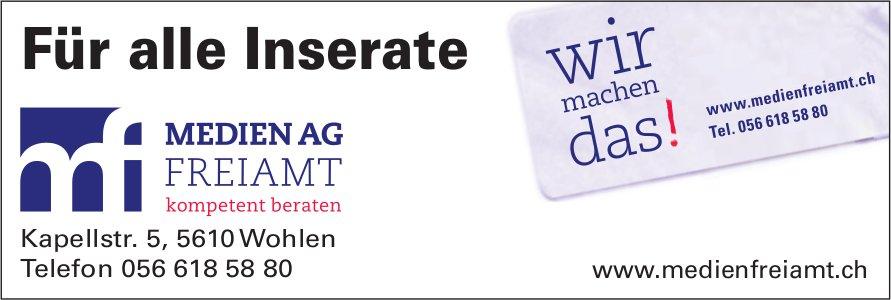 Für alle Inserate Medien AG Freiamt, Wohlen