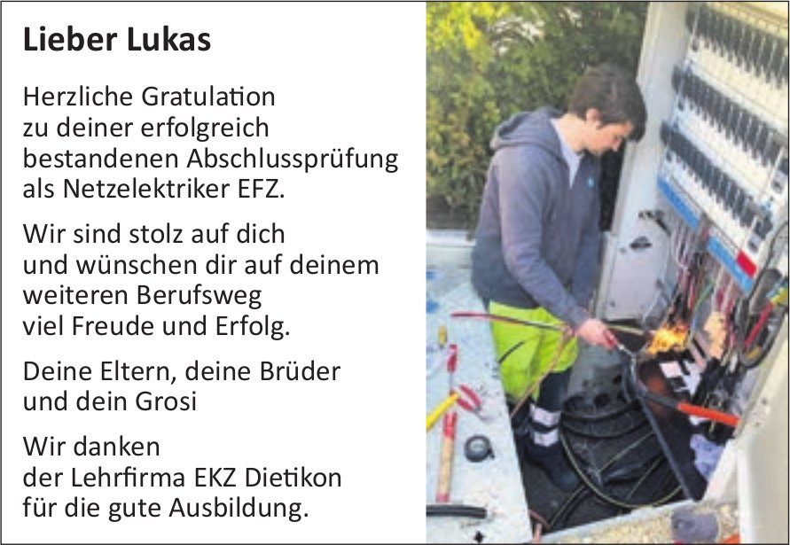 Lieber Lukas herzliche Gratulation zur erfolgreichen LAP
