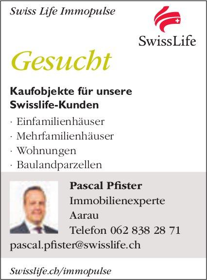 Kaufobjekte für unsere Swisslife-Kunden, zu kaufen gesucht