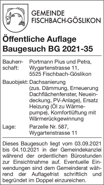 Baugesuche, Fischbach-Göslikon - Öffentliche Auflage Baugesuch BG 2021-35