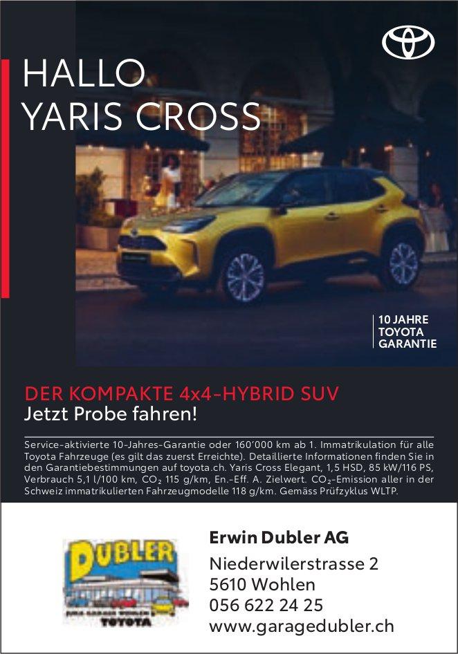 Erwin Dubler AG, Wohlen - HALLO YARIS CROSS