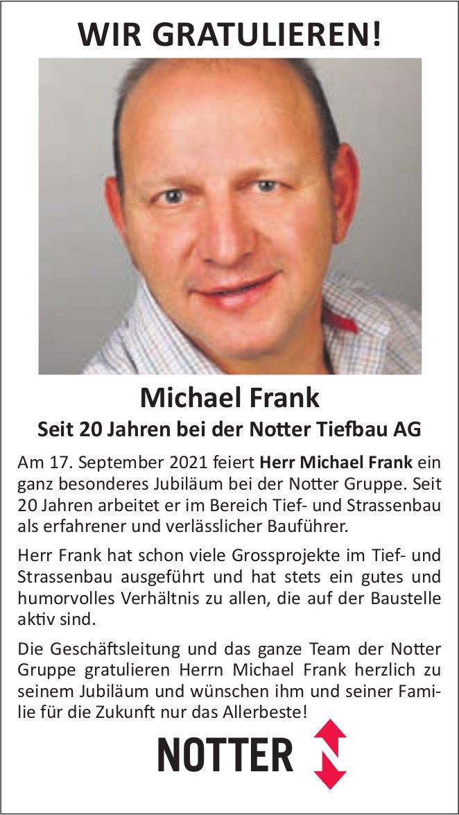 WIR GRATULIEREN! Michael Frank seit 20 Jahren bei Notter Tiefbau AG