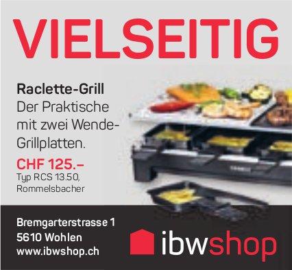IBW shop, Wohlen - Raclette-Grill