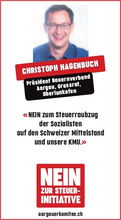 Christoph Hagenbuch sagt NEIN zur Steuer-Initiative