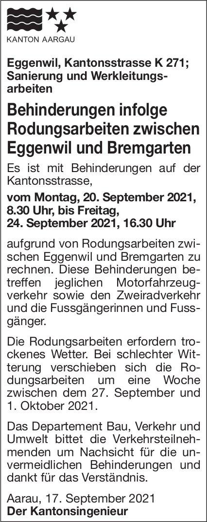 Kanton Aargau - Behinderungen infolge Rodungsarbeiten zwischen Eggenwil und Bremgarten