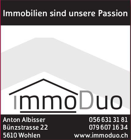 ImmoDuo, Wohlen - Immobilien sind unsere Passion