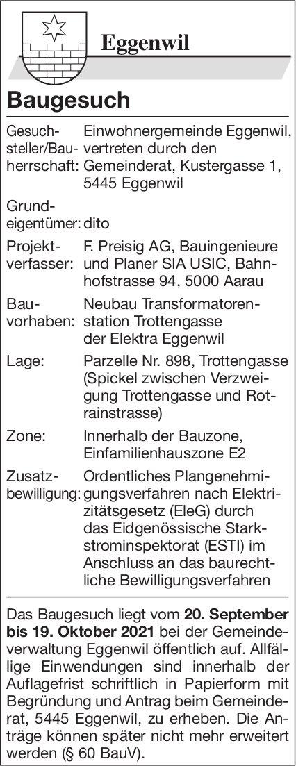 Baugesuche, Eggenwil - Preisig AG, Baugesuch