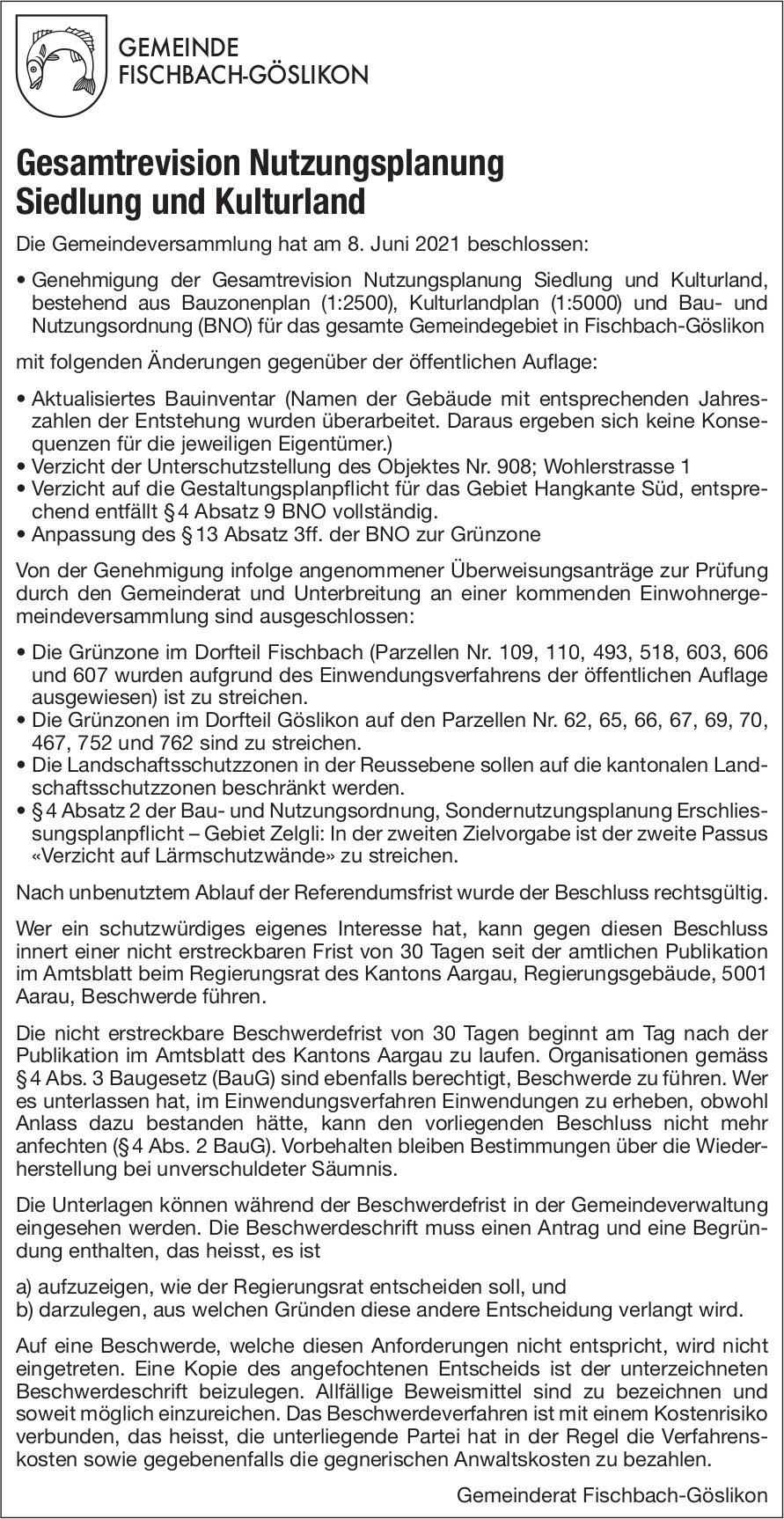 Fischbach-Göslikon - Gesamtrevision Nutzungsplanung Siedlung und Kulturland