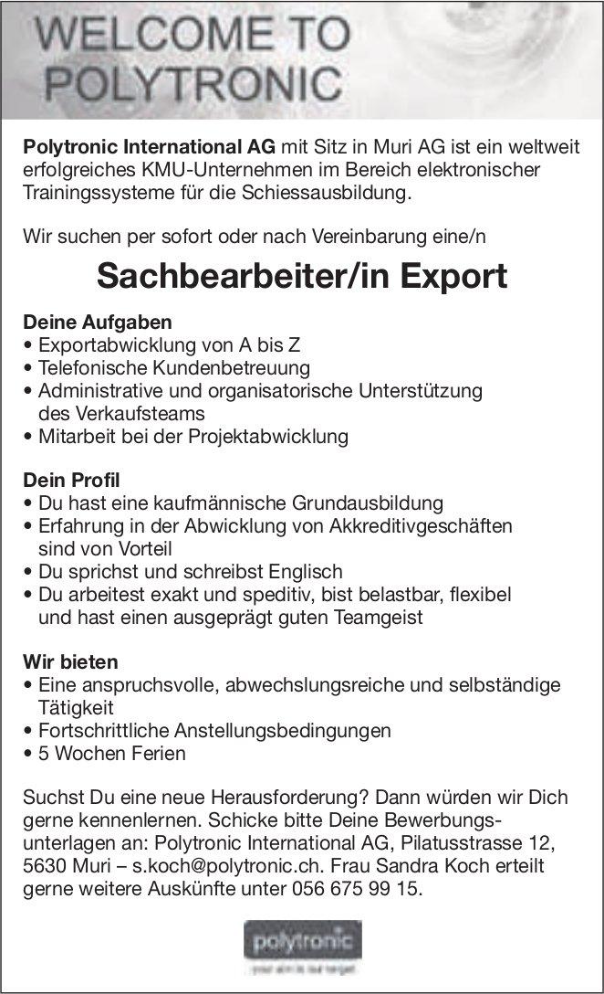 Sachbearbeiter/in Export, Polytronic International AG, Muri, gesucht