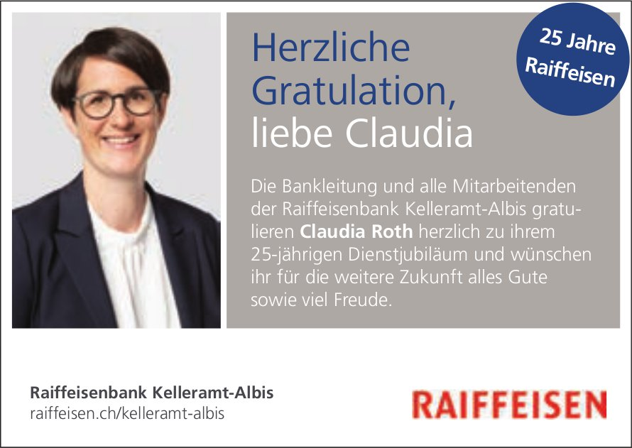 Raiffeisen Kelleramt-Albis, Claudia Roth, 25 Jahre Raiffeisen