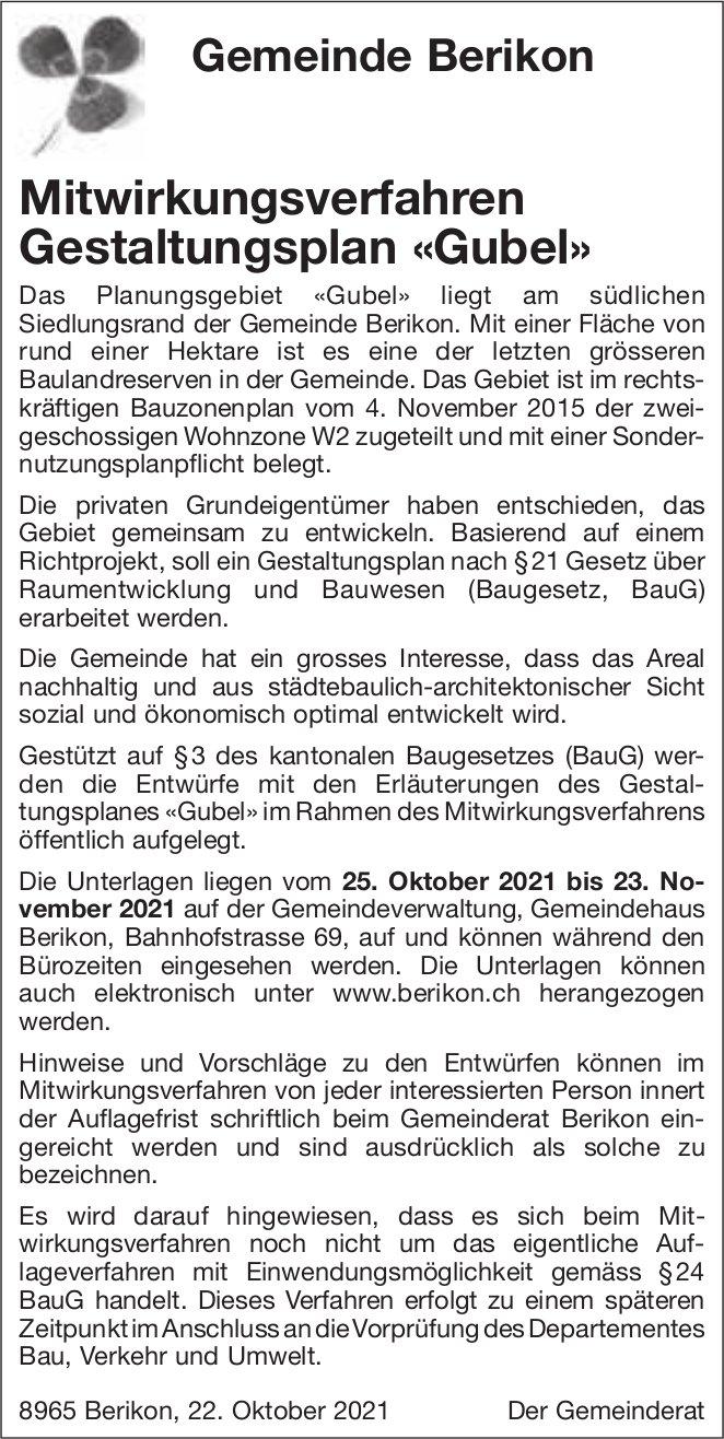 Gemeinde Berikon, Mitwirkungsverfahren Gestaltungsplan «Gubel»