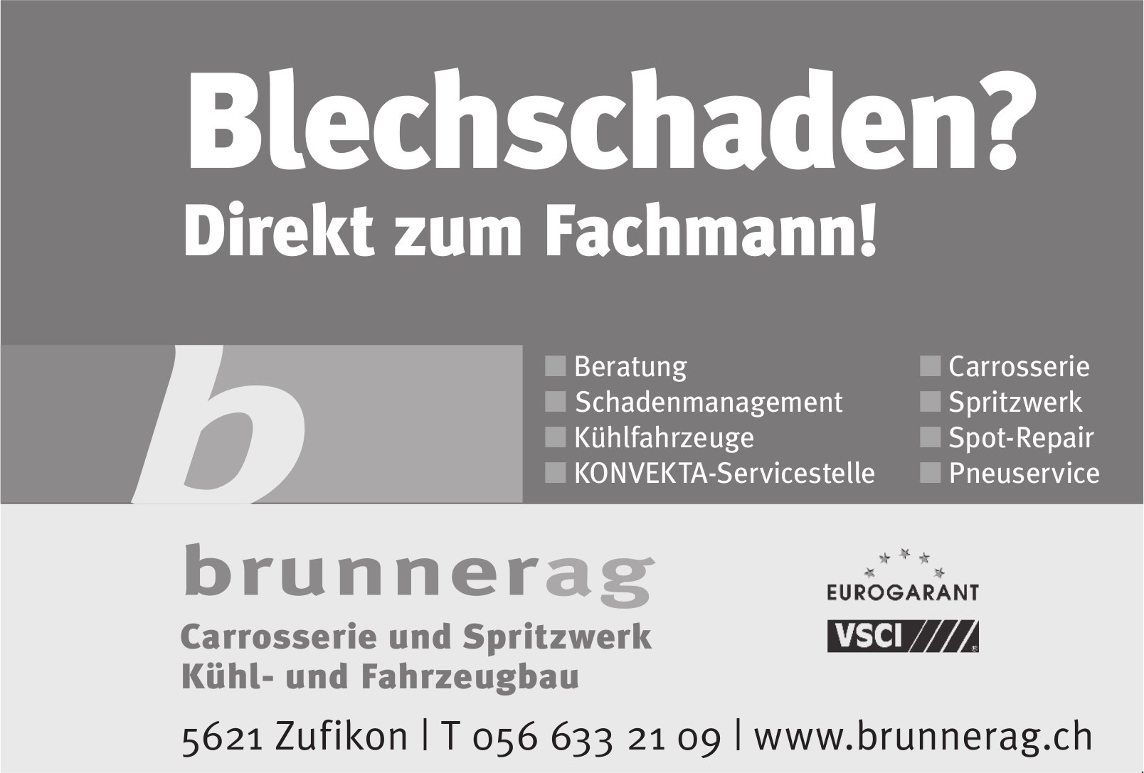 Brunner AG Carrosserie und Spritzwerk in Zufikon