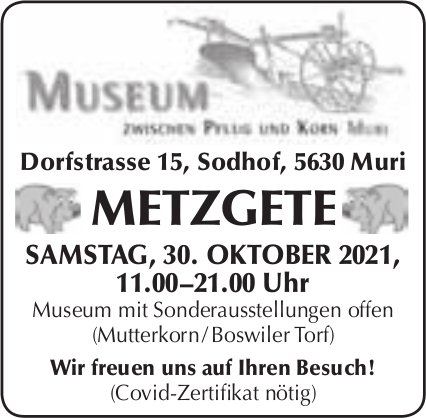 Metzgete, 30. Oktober, Museum zwischen Pflug und Korn, Muri