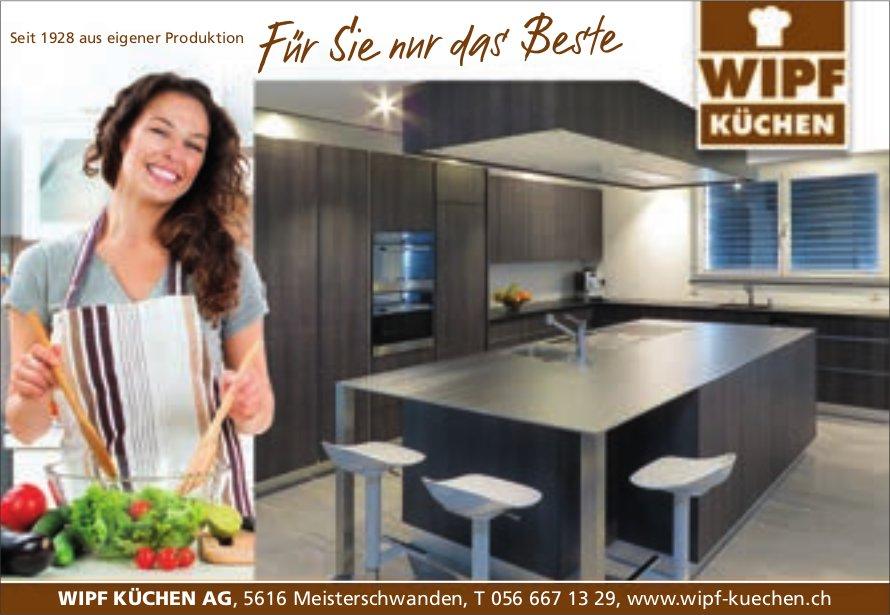 Wipf Küchen AG in Meisterschwanden - Für Sie nur das Beste