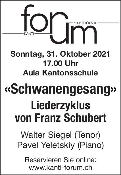 «Schwanengesang», 31. Oktober, Aula Kantonsschule