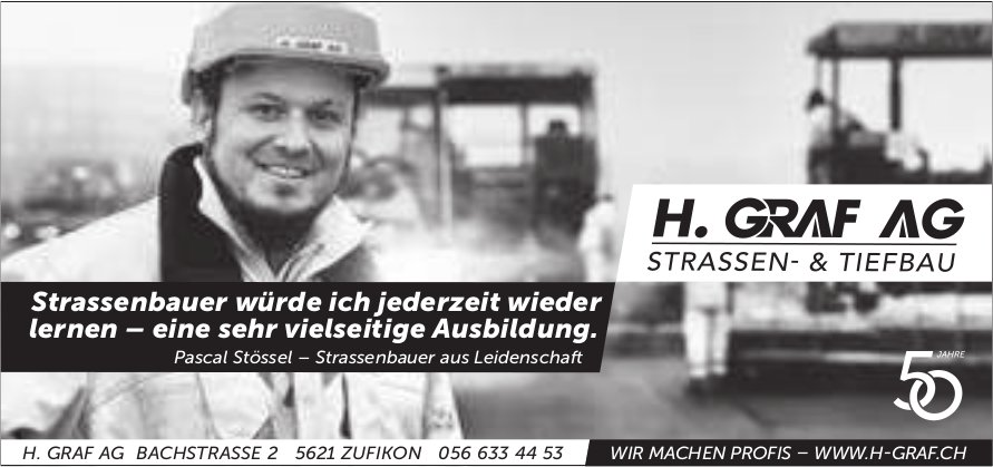 H. Graf AG, Zufikon - Wir machen Profis