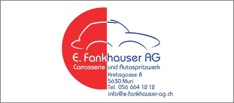 E. Fankhauser AG, Muri - Carrosserie und Autospritzwerk