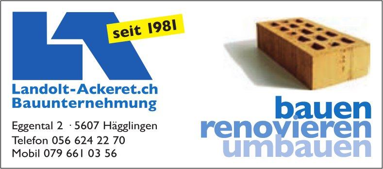 Landolt-Ackeret, Bauunternehmung, Hägglingen - bauen,  renovieren,  umbauen