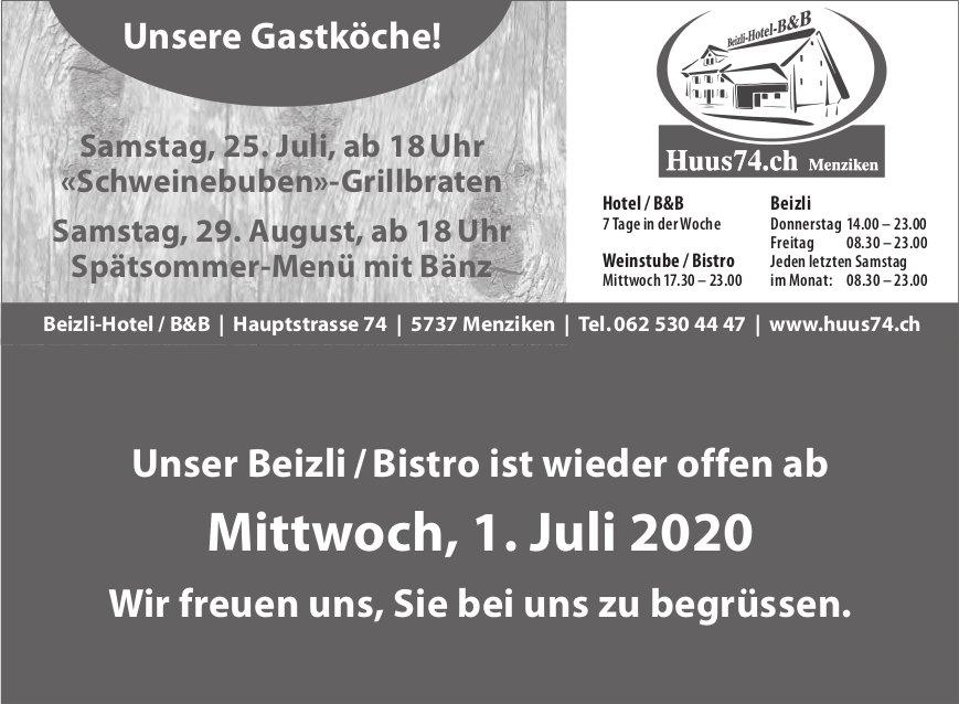 Unser Beizli / Bistro ist wieder offen ab, 1. Juli, Huus74.ch, Menziken