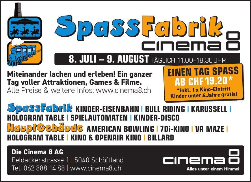 Kinoprogramm, 8. Juli - 9. August, Cinema 8,  SpassFabrik, Schöftland