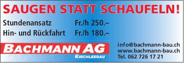 Bachmann AG, Kirchleerau - Saugen statt Schaufeln!