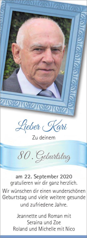 Lieber Kari - Zu deinem 80. Geburtstag gratulieren wir dir ganz herzlich