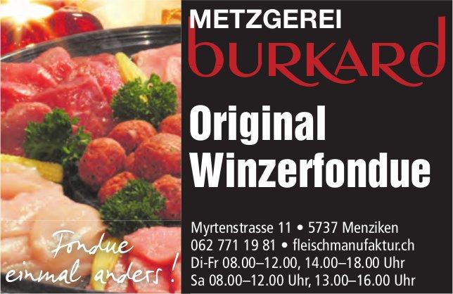 Metzgerei Burkard, Menziken - Original Winzerfondue