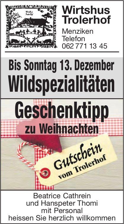 Wirtshus Trolerhof, Menziken - Wildspezialitäten bis 13. Dezember