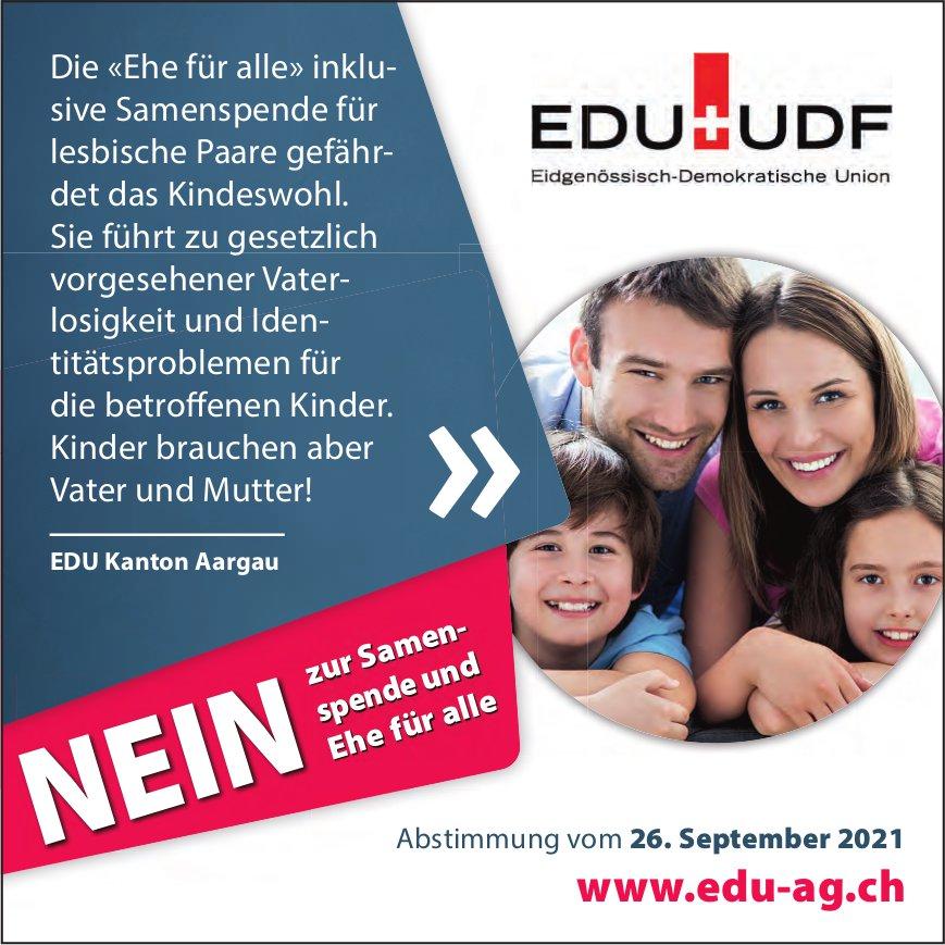 EDU, Kanton Aargau - Nein zur Samenspende und Ehe für alle