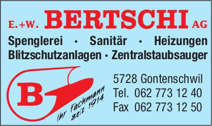 E. + W. Bertschi AG, Gontenschwil - Spenglerei, Sanitär, Heizungen...