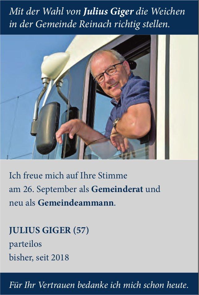 Mit der Wahl von Julius Giger die Weichen in der Gemeinde Reinach richtig stellen.