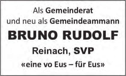 Reinach - Als Gemeinderat und neu als Gemeindeammann, Bruno Rudolf