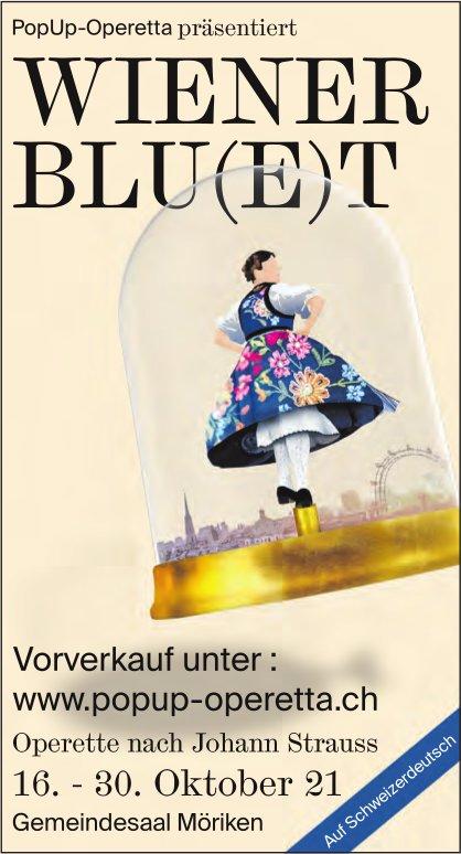 Wiener Blu(e)t, 16. - 30. Oktober, Gemeindesaal, Möriken